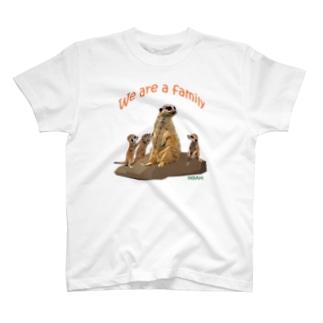 ミーアキャット(We are a family) T-shirts