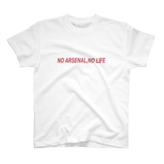 NO ARSENAL NO LIFE T-shirts