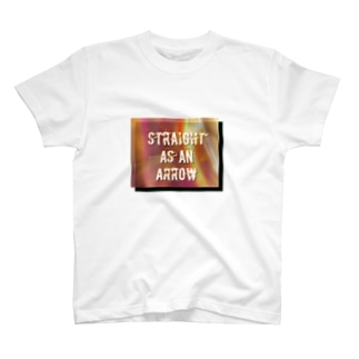 Straight  as an  arrow T-shirts
