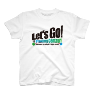 ACTIVE-HOMINGのLet's Go! to Proxima Centauri グッズ黒字斜め T-shirts