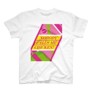 誰にもチキンなんて言わせない!(Nobody calls me chicken!) T-shirts