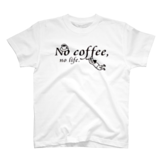 No coffee,no life.T1 T-shirts