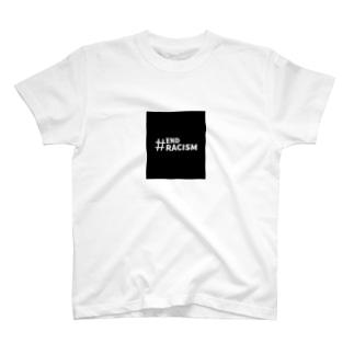 #END RACISM 人種差別の無い世界へ T-shirts