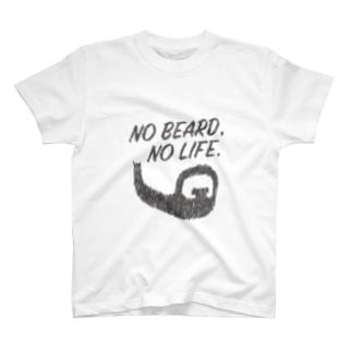 NO BEARD, NO LIFE. T-shirts