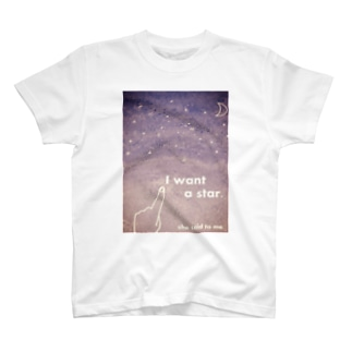 COSMOS-I want a star T-shirts