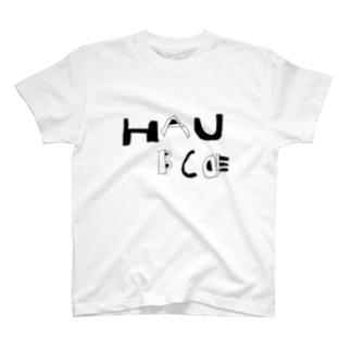 HAU BCDE (ハウ ビーシーディーイー) T-shirts