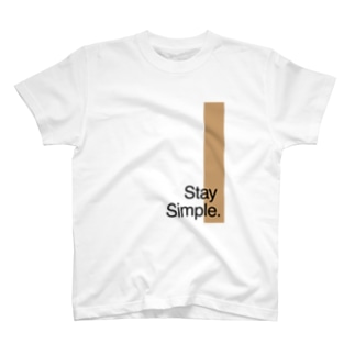 Stay Simple. T-shirts
