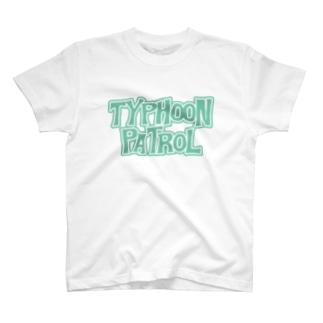 タイフーンパトロール T-shirts