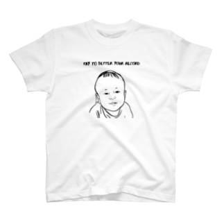 Try to better your record. T-shirts