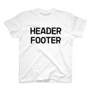 HEADER FOOTER T-shirts