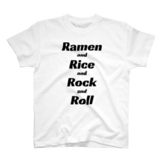 ラーメン・ライス・ロックンロール T-shirts