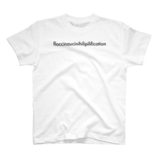 Case07_floccinaucinihilipilification T-shirts