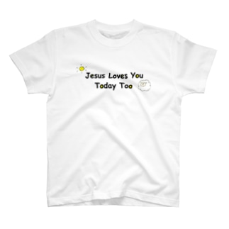 Jesus loves You Today Too T-shirts
