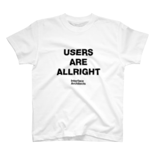 USERS ARE ALLRIGHT T-shirts