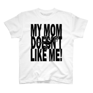 Not_for_MOM T-shirts