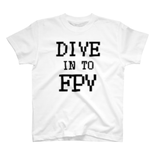 DIVE IN TO FPV T-shirts