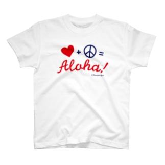 ラブ+ピース=アロハ! T-Shirt