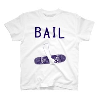 BAIL T-shirts