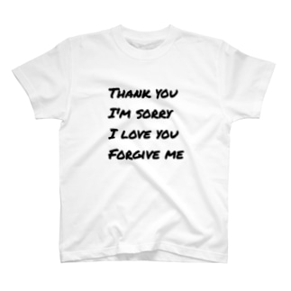 ありがとう*ごめんなさい*あいしてるよ*ゆるしてください T-shirts