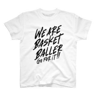 WE ARE BASKET BALLER T-Shirt