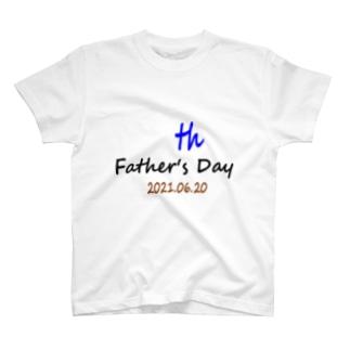 父の日2021 T-shirts