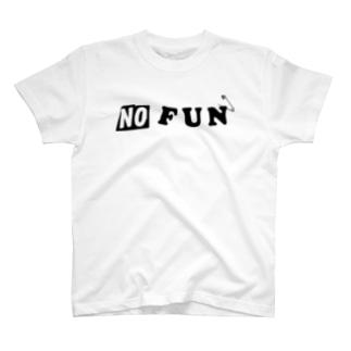 NO FUN T-shirts