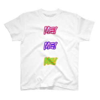 ME! ME! ME! T-shirts