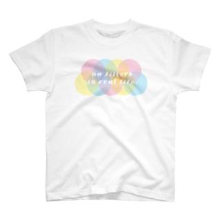 現実世界にフィルターはない。no filters in real life. T-shirts