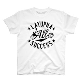 LAYUPHA ALL SUCCESS T-Shirt
