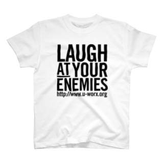 LAUGH AT YOUR ENEMIES T-shirts