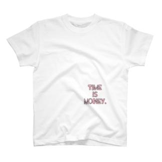 時は金なり。 T-shirts