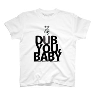 DUB YOU,BABY T-shirts