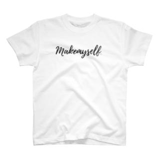 make  myself with yoganohi T-Shirt