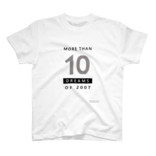 MORE THAN 10 DREAMS OF 2007(ボーダー柄) T-shirts