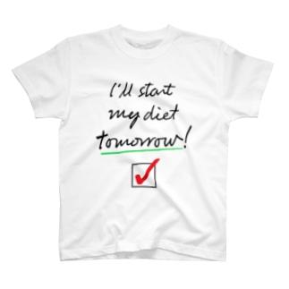 ダイエット宣言(明日から) T-shirts