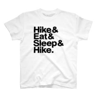 Hike & Eat & Sleep & Hike. T-shirts