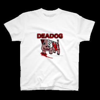 買わなくていいので月1で信者になってくださいよろしくお願いします。のDEADOG T-shirts