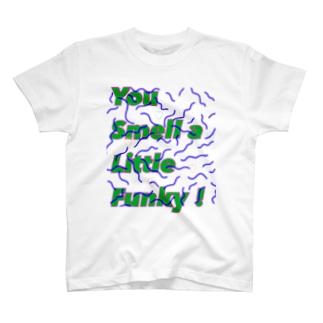 お前ちょっと臭いよ T-shirts