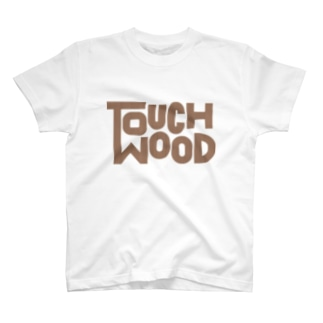 TOUCH WOOD T-shirts