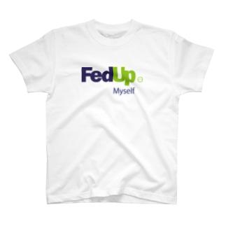 FedUp (2) T-shirts