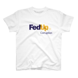 FedUp (4) T-shirts