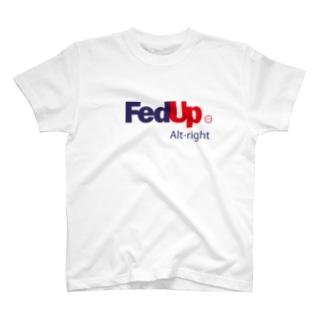 FedUp (5) T-shirts