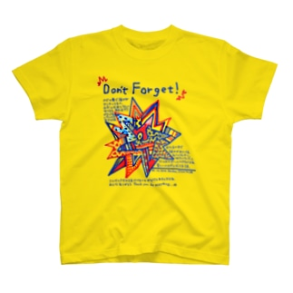 Don't Forget! Tシャツ