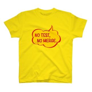NO TEST, NO MERGE. T-shirts