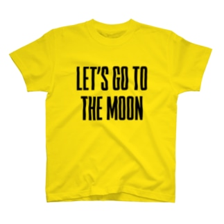 LET'S GO TO THE MOON T-shirts