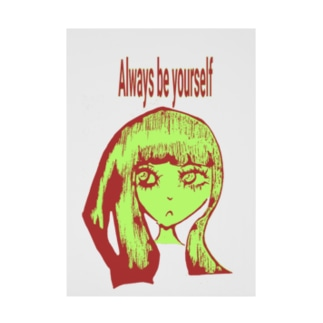 Always be yourself.016 Stickable poster