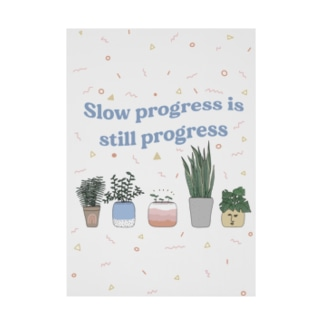 Slow Progress ポスター Stickable poster