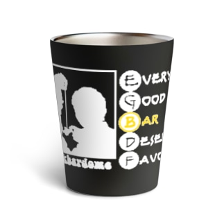 Every Good Bar Deserves Favour(白) Thermo Tumbler