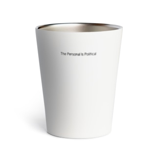 The Personal Is Political Thermo Tumbler