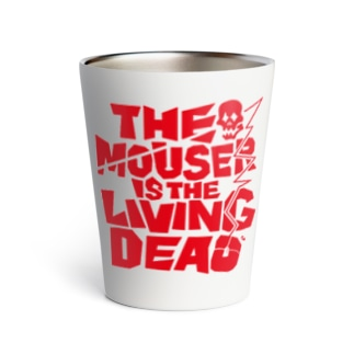 THE MOUSER IS THE LIVING DEAD Thermo Tumbler